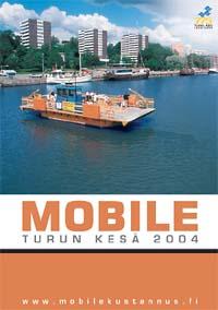 Mobile - Turun kesä 2004